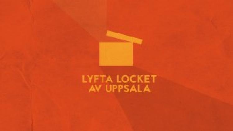 """""""Lyfta locket av Uppsala"""""""